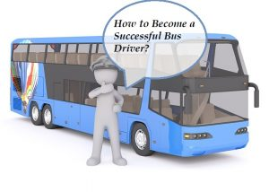 How to Become a Successful Bus Driver in the GTA?
